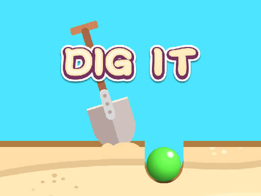 Dig It - The Best Game Site